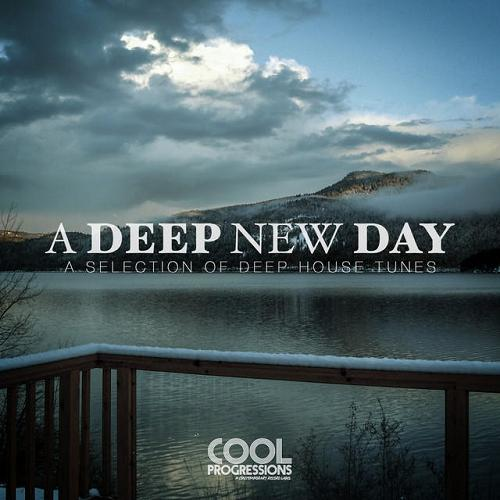 Va A Deep New Day A Selection Of Deep House Tunes 2014