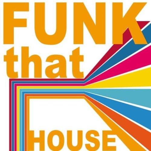 Va funk that house 2015 320kbpshouse net for Best funky house tracks ever