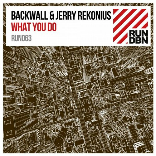 Backwall, Jerry Rekonius - What You Do (Original Mix)
