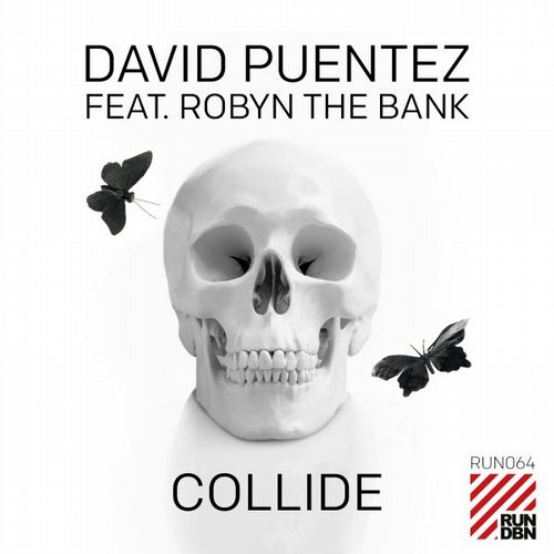 David Puentez, Robyn The Bank - Collide (Original Mix)