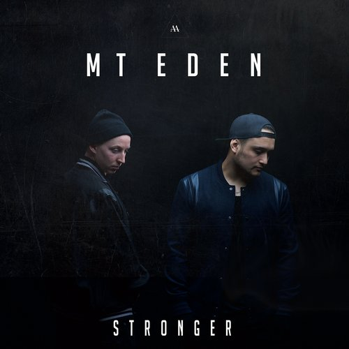 Mt Eden - Stronger (Original Mix)