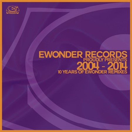 VA – 10 Years Of Ewonder Records Remixes