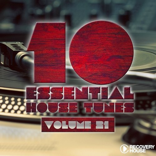 VA - 10 Essential House Tunes, Vol. 21 (2015)