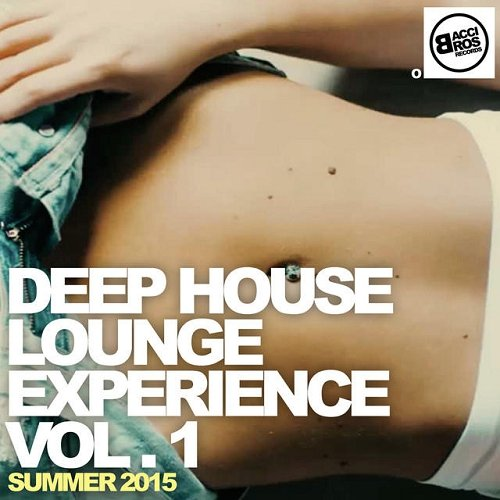 VA - Deep House Lounge Experience Vol 1 - Summer (2015)