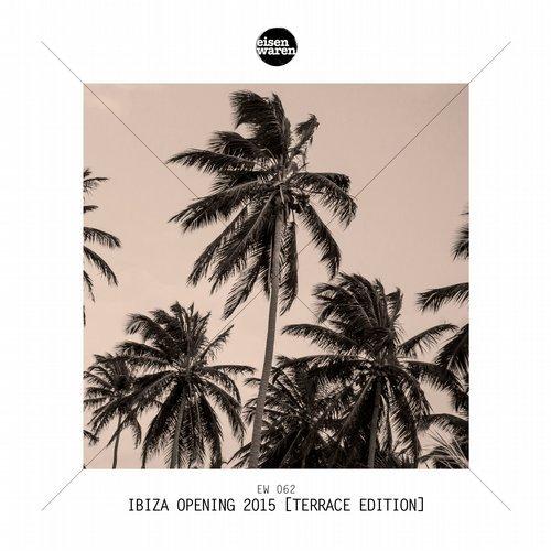 VA - Ibiza Opening 2015 (Terrace Edition) (2015)