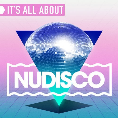 VA - It's All About Nu Disco (2015)