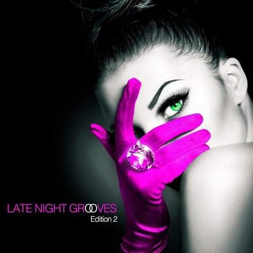 VA - Late Night Grooves Edition 2 (2015)