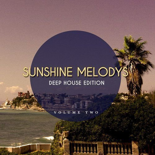 Va sunshine melodys deep house edition vol 2 finest for What s deep house music
