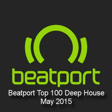 beatport-top-100-deep-house-may-2015