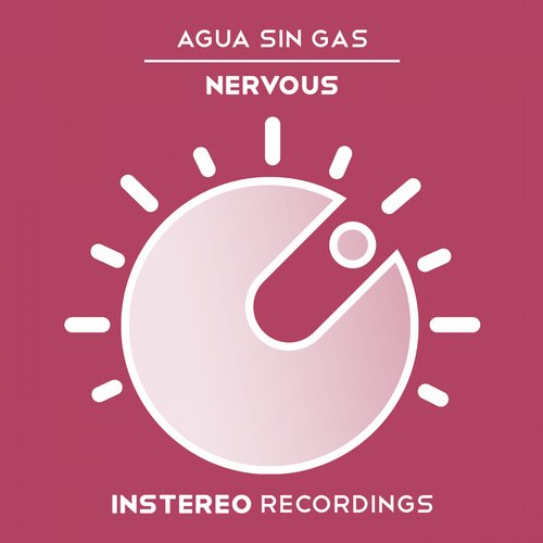 Agua Sin Gas - Nervous (Original Mix)