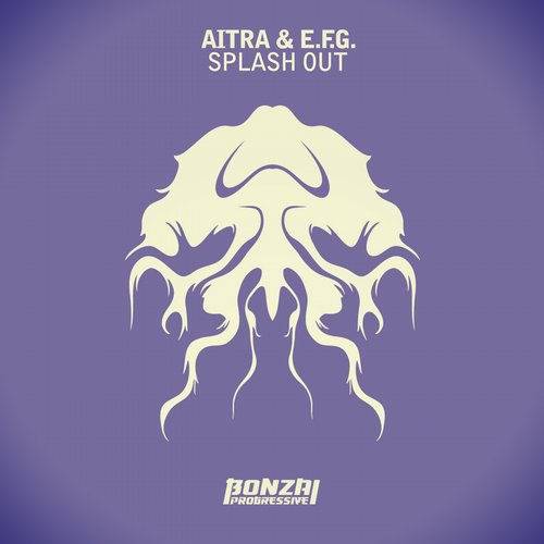 Aitra & E.F.G. - Splash Out