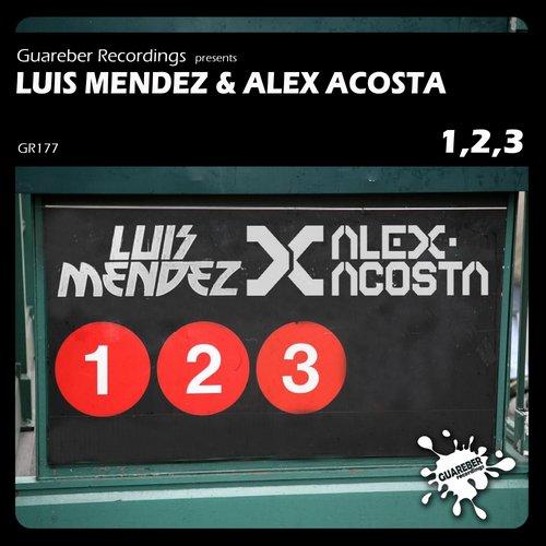 Alex Acosta, Luis Mendez - 1, 2, 3 (Original Mix)