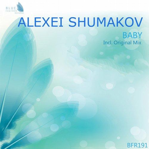 Alexsei Shumakov - Baby (Original Mix)