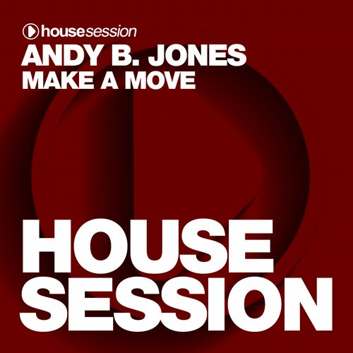 Andy B. Jones - Make A Move (Sean Finn Remix)