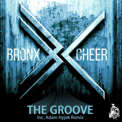 Bronx Cheer - The Groove