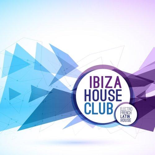Dario Giuffrida - Ibiza House Club (Electro French Latin House) (2015)