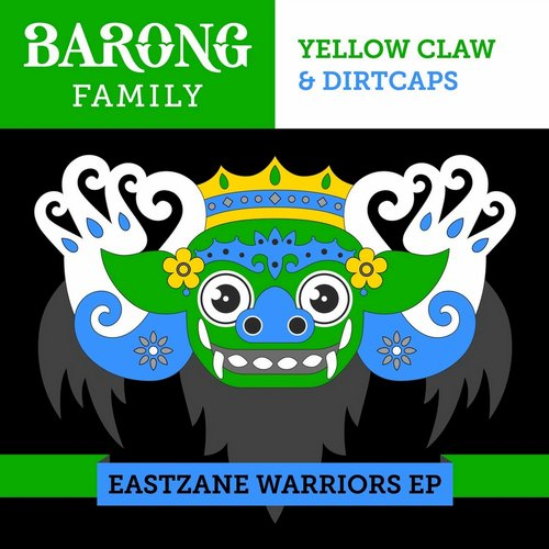 Dirtcaps, Yellow Claw - Eastzane Warriors EP