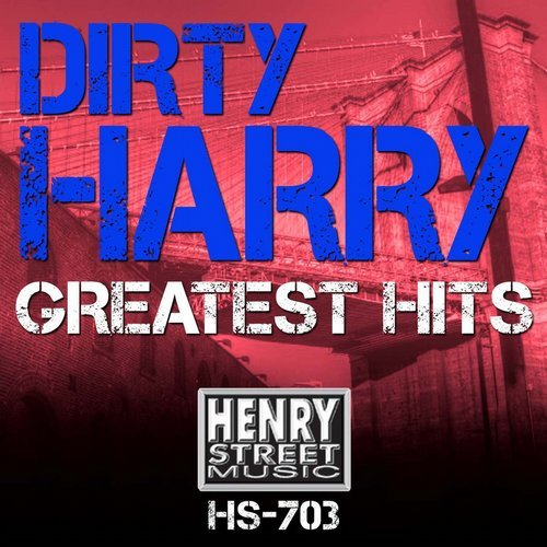 Dirty Harry - Greatest Hits (2015)