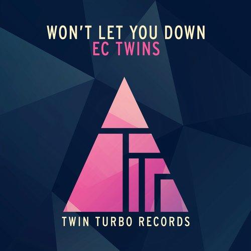 EC Twins - Won't Let You Down (Original Mix)