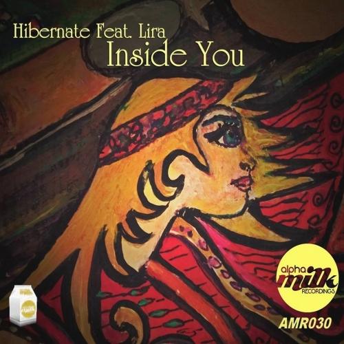 Hibernate, Lira - Inside You (Original Mix)