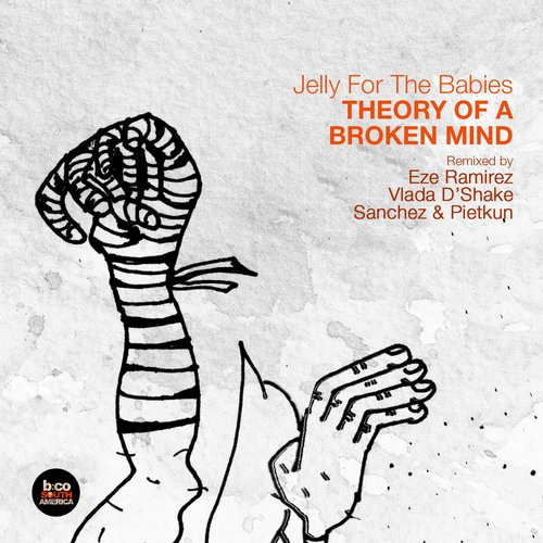 Jelly For The Babies - Theory of a Broken Mind