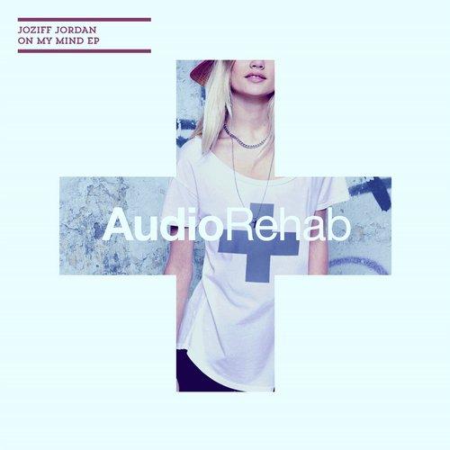 Joziff Jordan - On My Mind EP