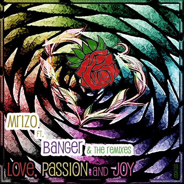 MRIZO ft Banger - Love, Passion And Joy