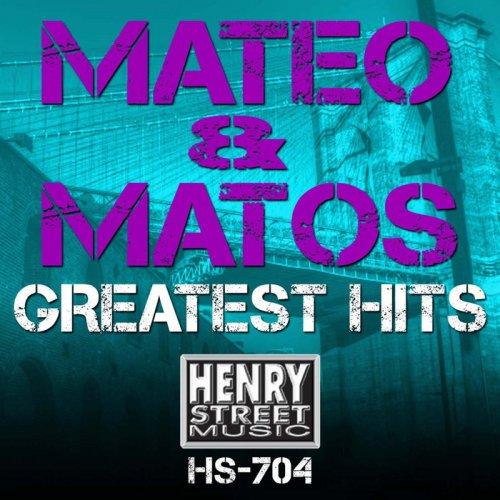 Mateo & Matos - Greatest Hits (2015)