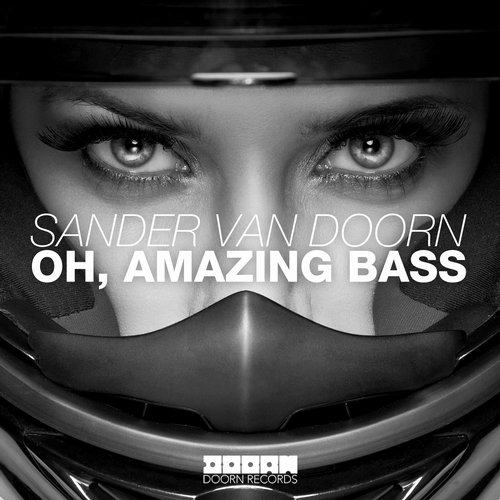 Sander van Doorn - Oh, Amazing Bass (Original Mix)