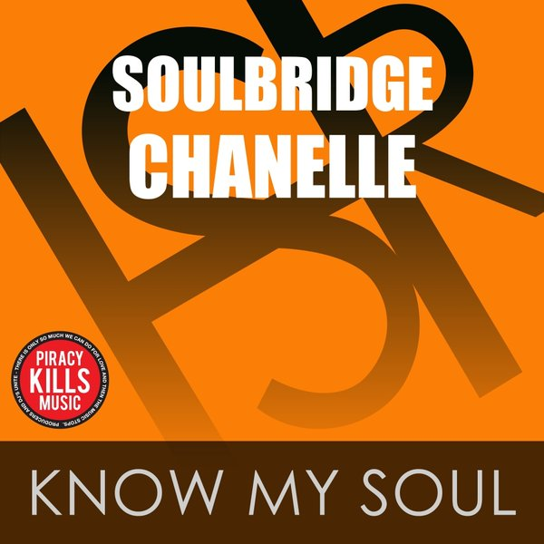 Soulbridge Feat Chanelle - Know My Soul