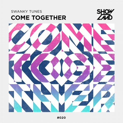 Swanky Tunes - Come Together (Original Mix)