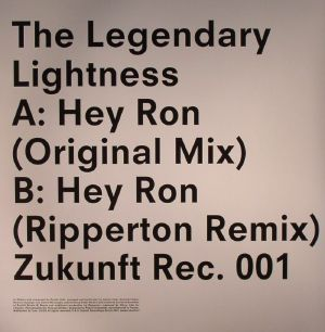 The Legendary Lightness - Hey Ron (incl. Ripperton remix)