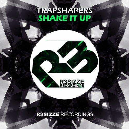 Trapshapers - Shake It Up (Original Mix)