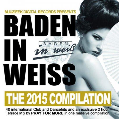 VA - Baden In Weiss The 2015 Compilation (2015)