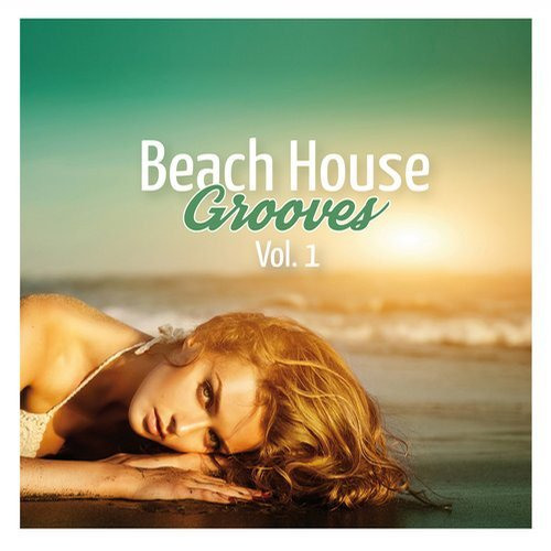 VA - Beach House Grooves Vol.1 (2015)
