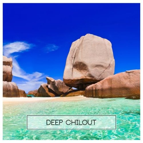 VA - Deep Chilout (2015)
