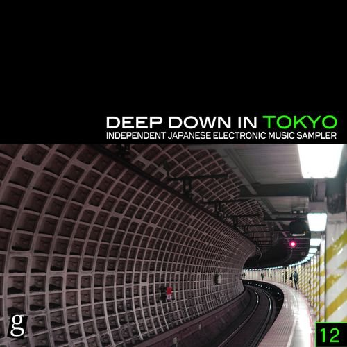 VA - Deep Down In Tokyo, Vol. 12 (2015