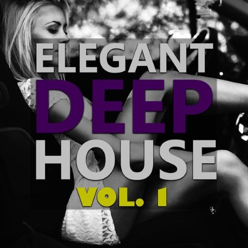 VA - Elegant Deep House Vol. 1 (2015)