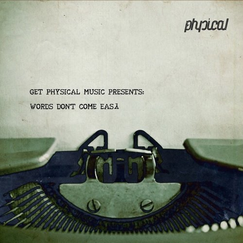 VA - Get Physical Music Presents Words Don't Come Easy (2015)