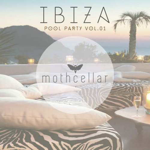 VA - Ibiza Pool Party, Vol. 01 (2015)