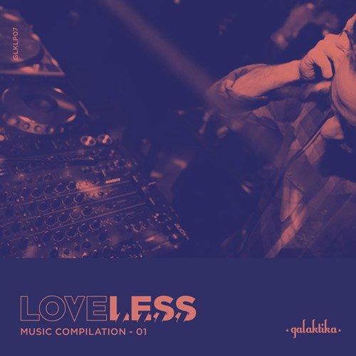 VA - Loveless Music Compilation Vol II (2015)