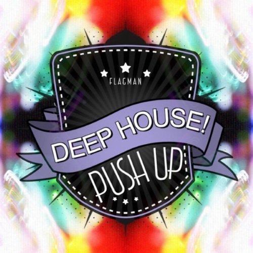 VA - Push Up Deep House! 2015