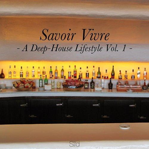 VA - Savoir Vivre Vol 1 A Deep-House Lifestyle (2015)