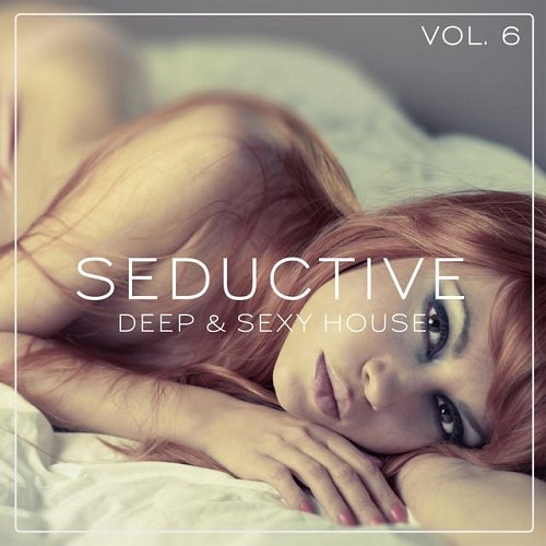 VA - Seductive - Deep and Sexy House Vol 6 (2015)