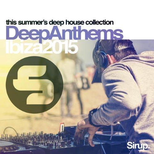 Va sirup deep anthems ibiza 2015 320kbpshouse net for Deep house anthems