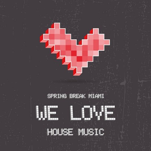 Va spring break miami we love house music 2015 for House music 2015