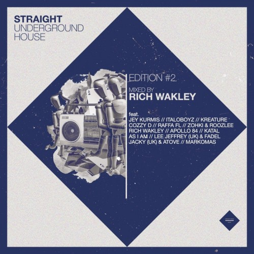 VA - Straight Underground House Edition 2 Mixed By Rich Wakley(2015)