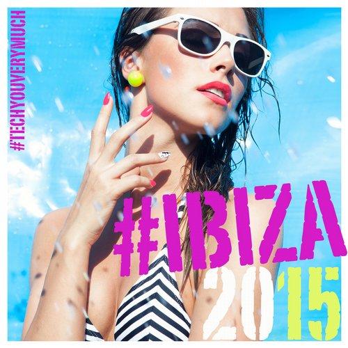 VA - Techyouverymuch Ibiza 2015