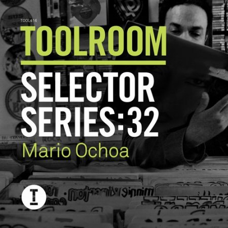 VA - Toolroom Selector Series 32 Mario Ochoa (2015)