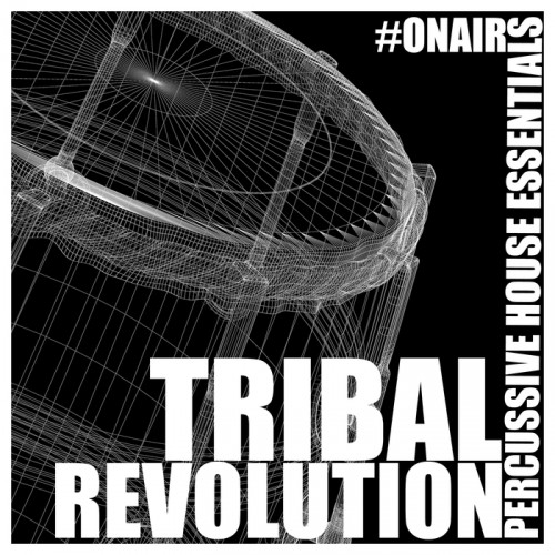 VA - Tribal Revolution Percussive House Essentials (2015)